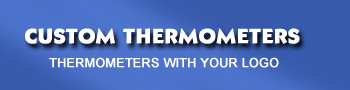 Custom Thermometers